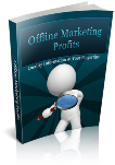 Offline marketing profits