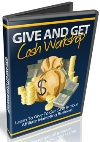 Give And Get Cash Workshop