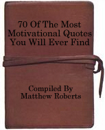 70 Motivational Quotes