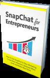 SnapChat For Entrepreneurs