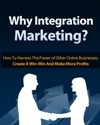 Why Integration Marketing