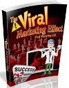 The Viral Marketing Effect
