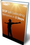 Stop Self Defeating Behaviors In 5 Steps