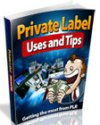 Private Label Uses and Tips