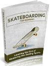 Skateboarding For Newbies
