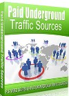 Paid Underground Traffic Sources