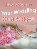 Your Wedding On A Budget