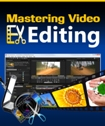 Mastering Video Editing