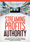 Streaming Profits
